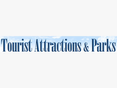 Tourist Attractions and Parks